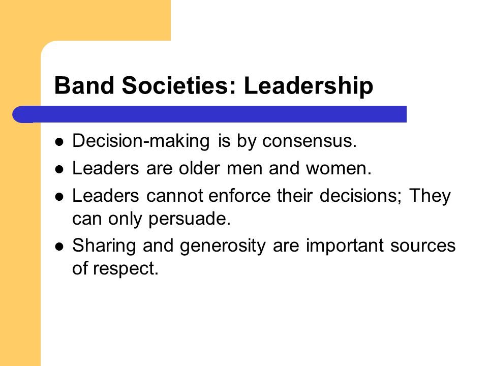 Band Societies: Leadership