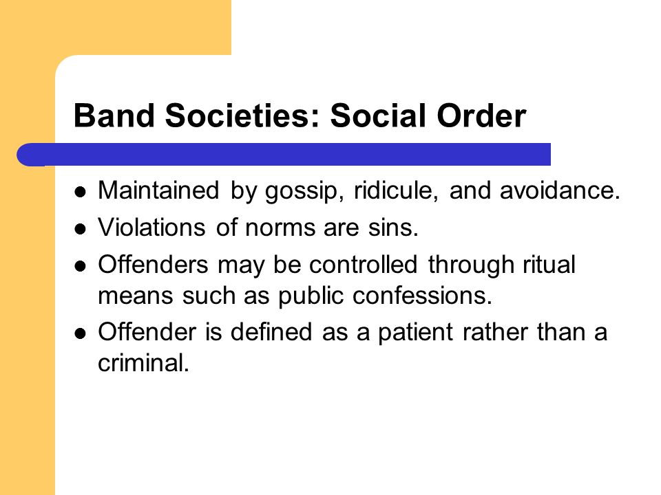Band Societies: Social Order