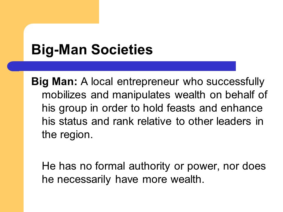 Big-Man Societies