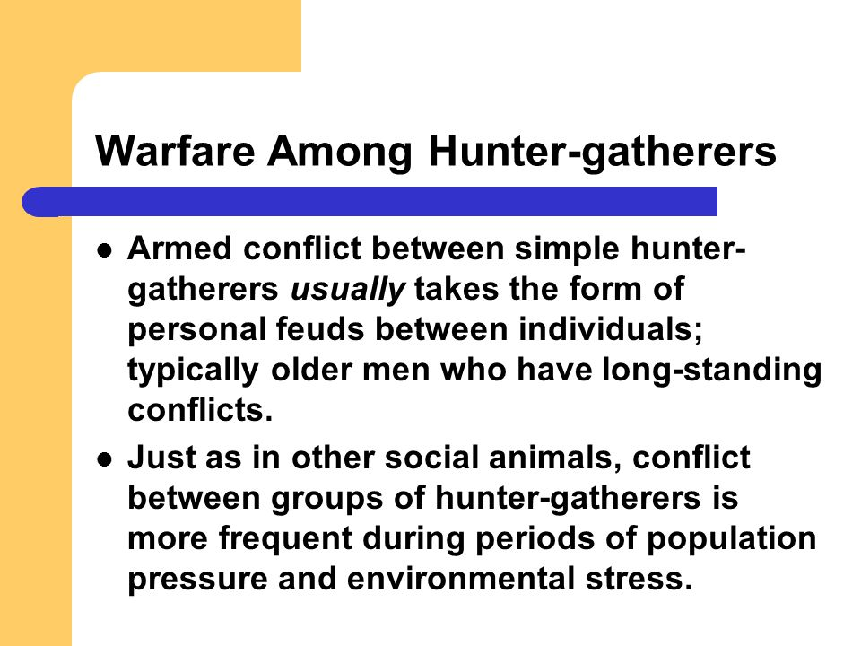 Warfare Among Hunter-gatherers