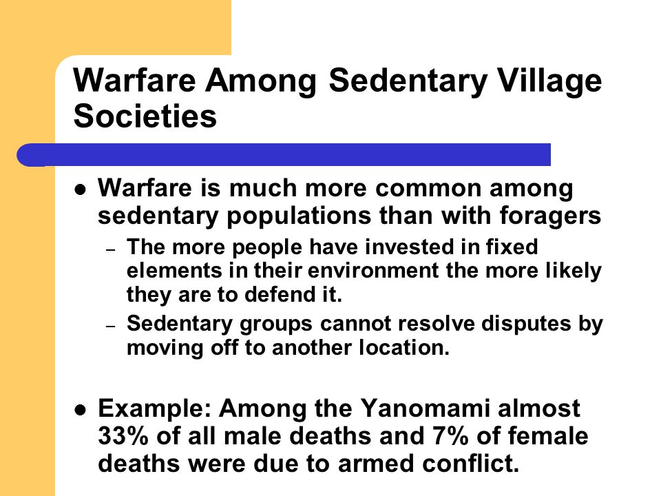 Warfare Among Sedentary Village Societies