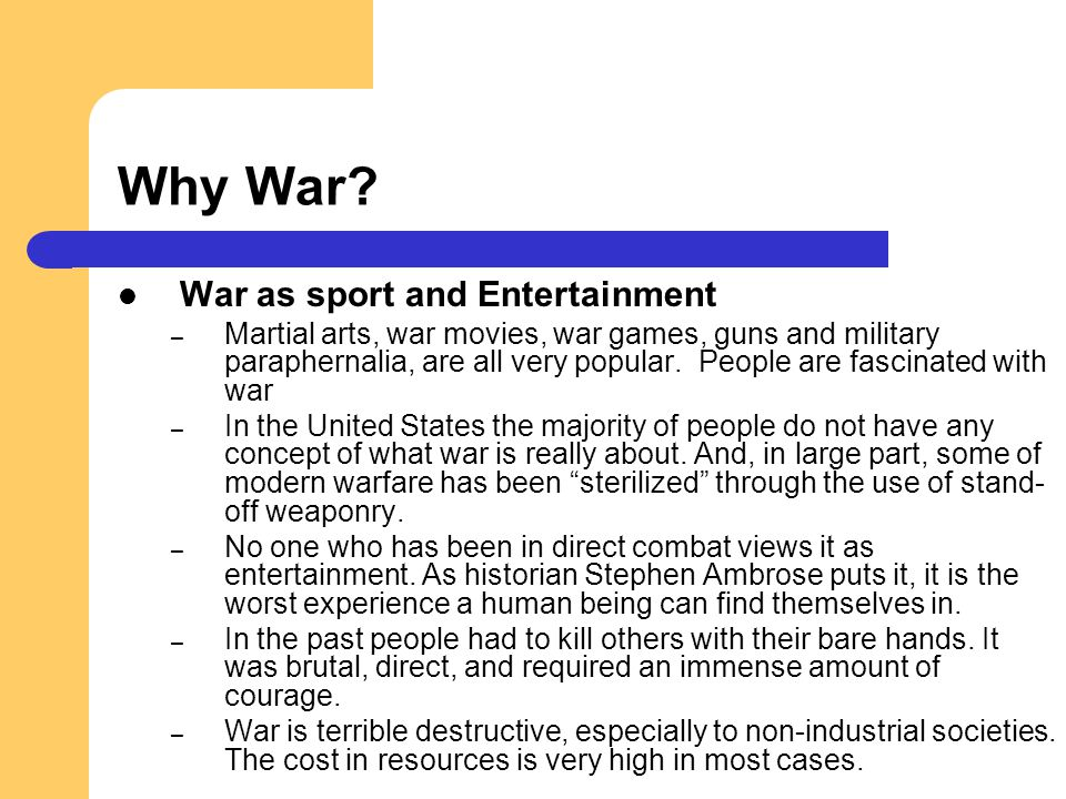 Why War War as sport and Entertainment