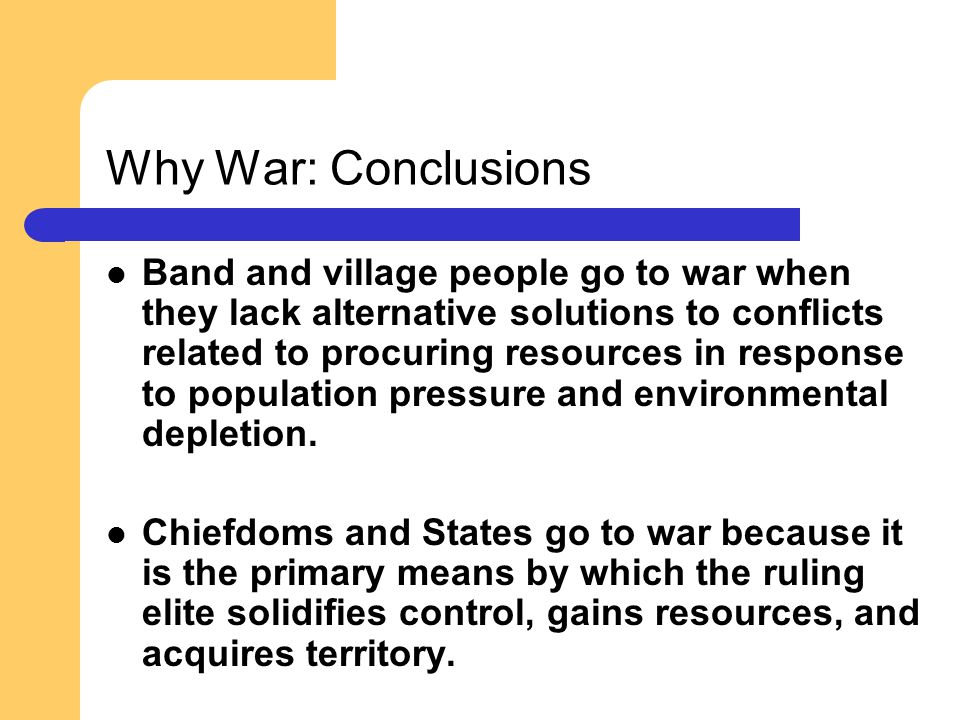 Why War: Conclusions
