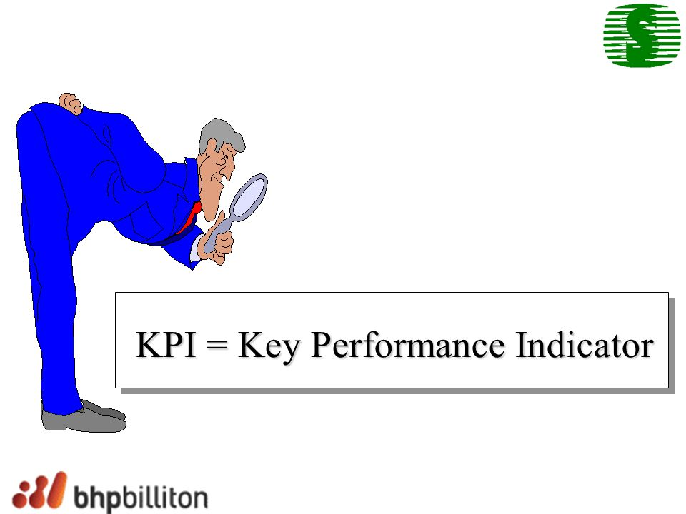 KPI = Key Performance Indicator