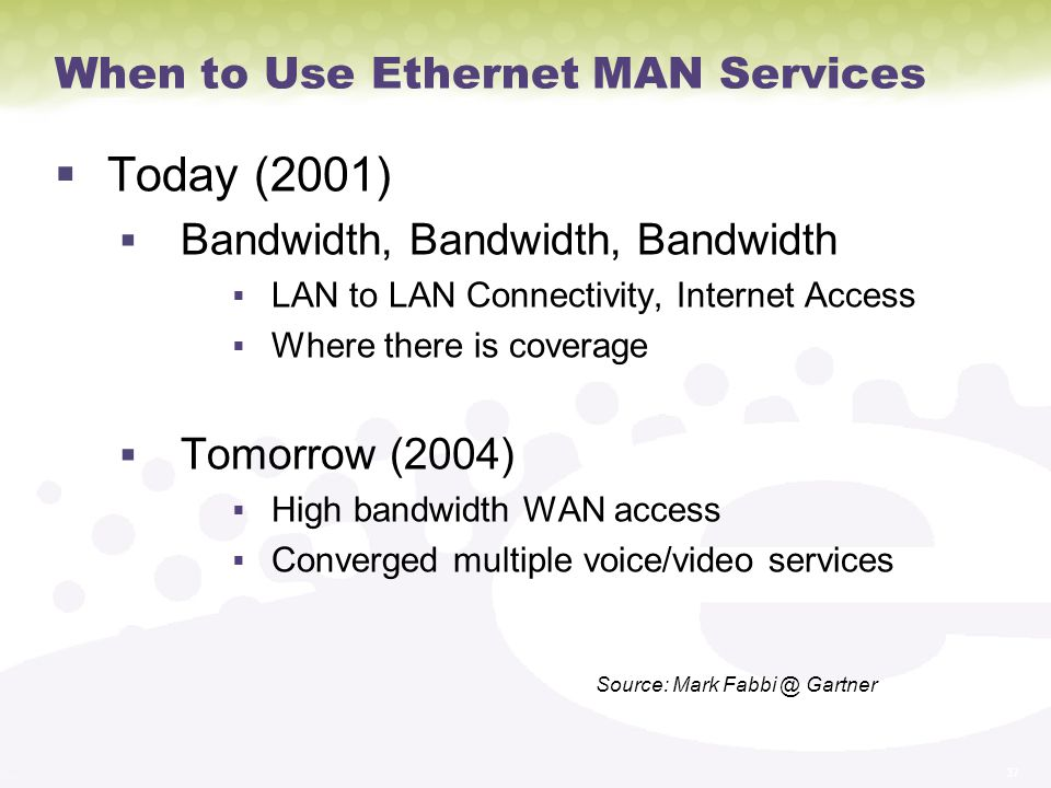When to Use Ethernet MAN Services