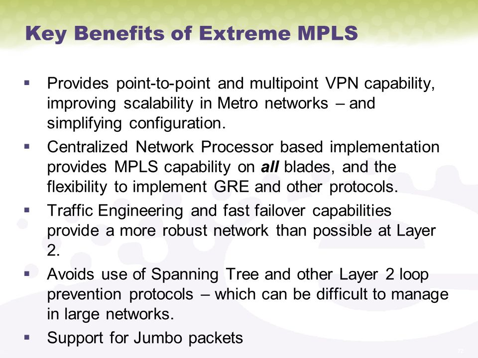 Key Benefits of Extreme MPLS