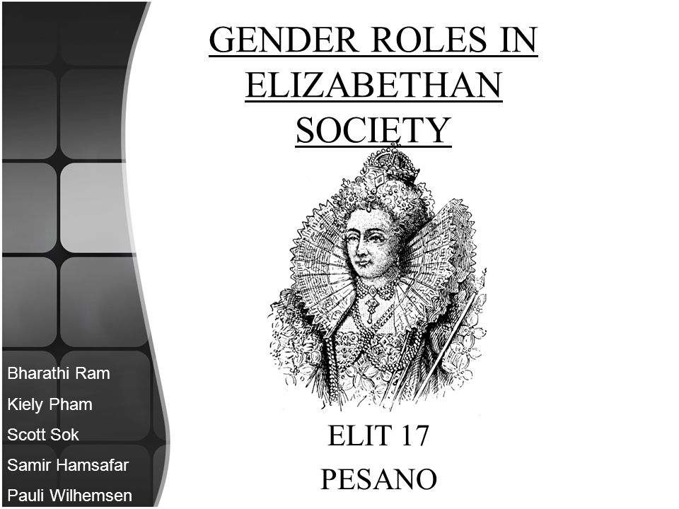 GENDER ROLES IN ELIZABETHAN SOCIETY