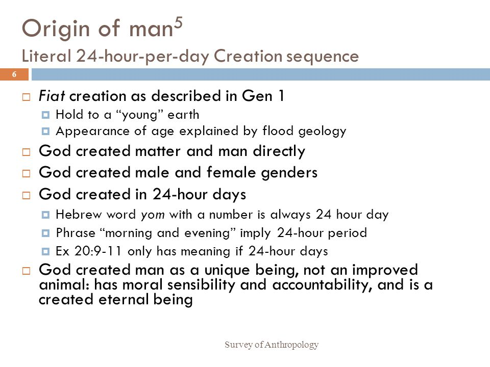 Origin of man5 Literal 24-hour-per-day Creation sequence