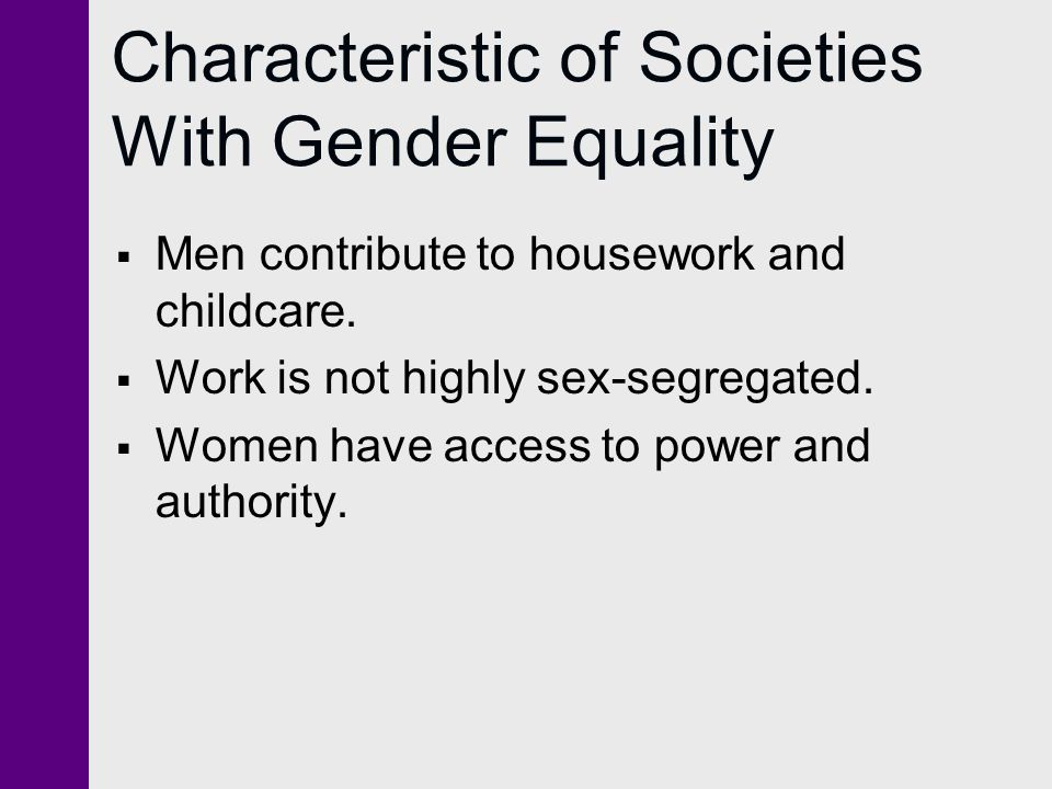 Characteristic of Societies With Gender Equality