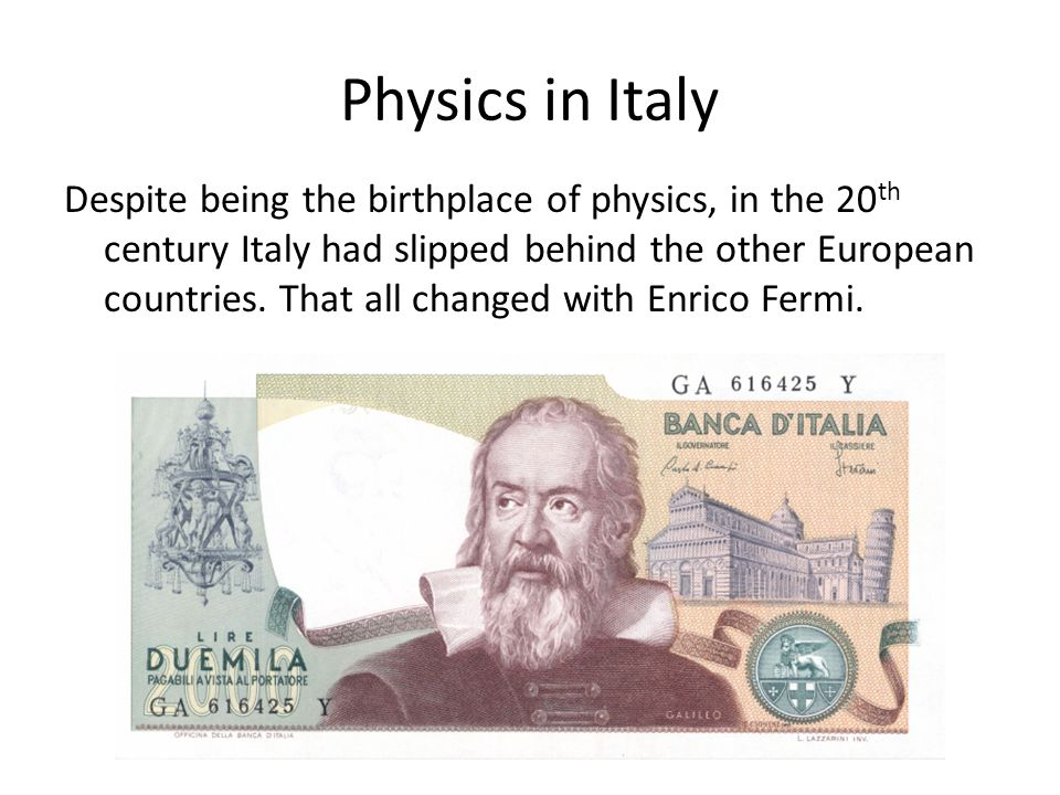 Physics in Italy
