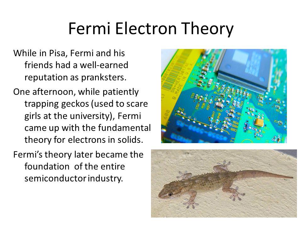 Fermi Electron Theory