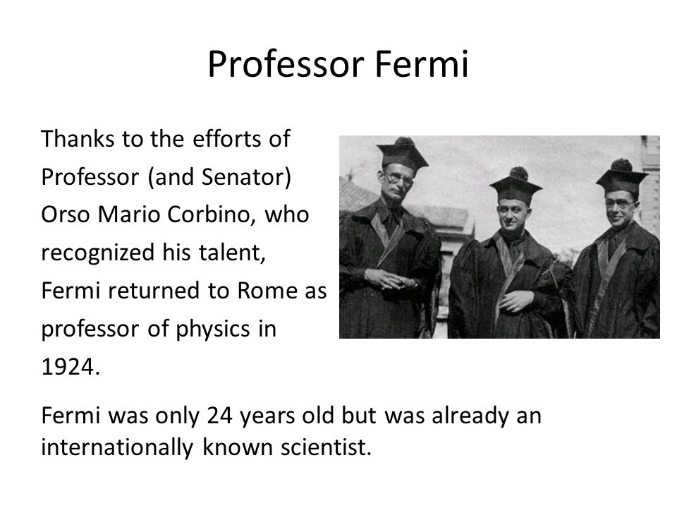 Professor Fermi