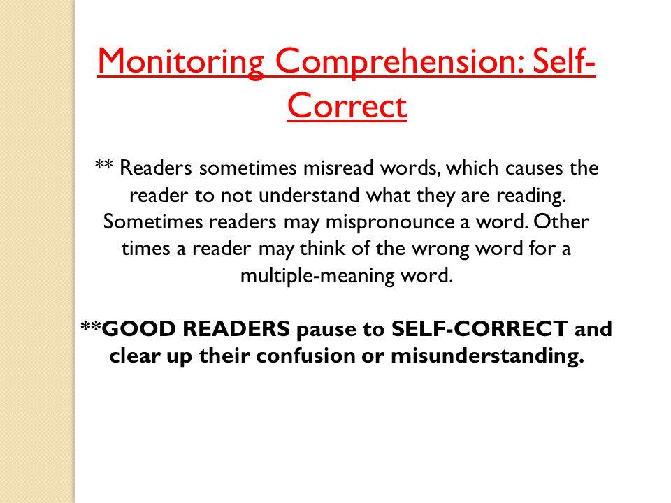 Monitoring Comprehension: Self-Correct