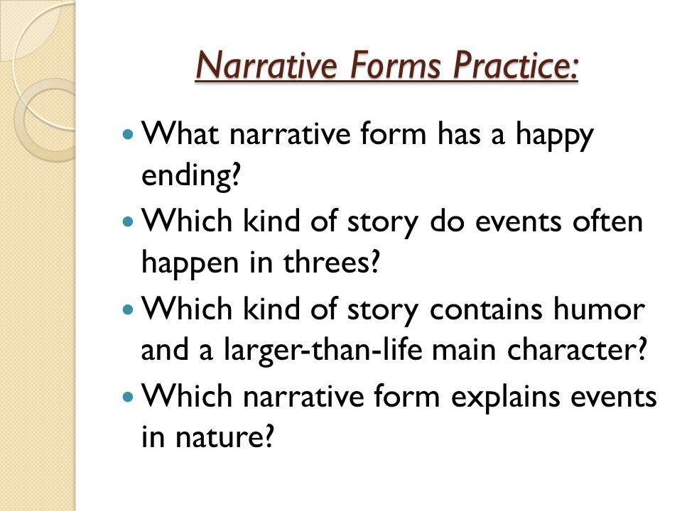 Narrative Forms Practice: