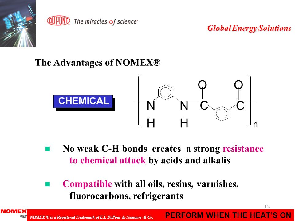 N C H O The Advantages of NOMEX® CHEMICAL