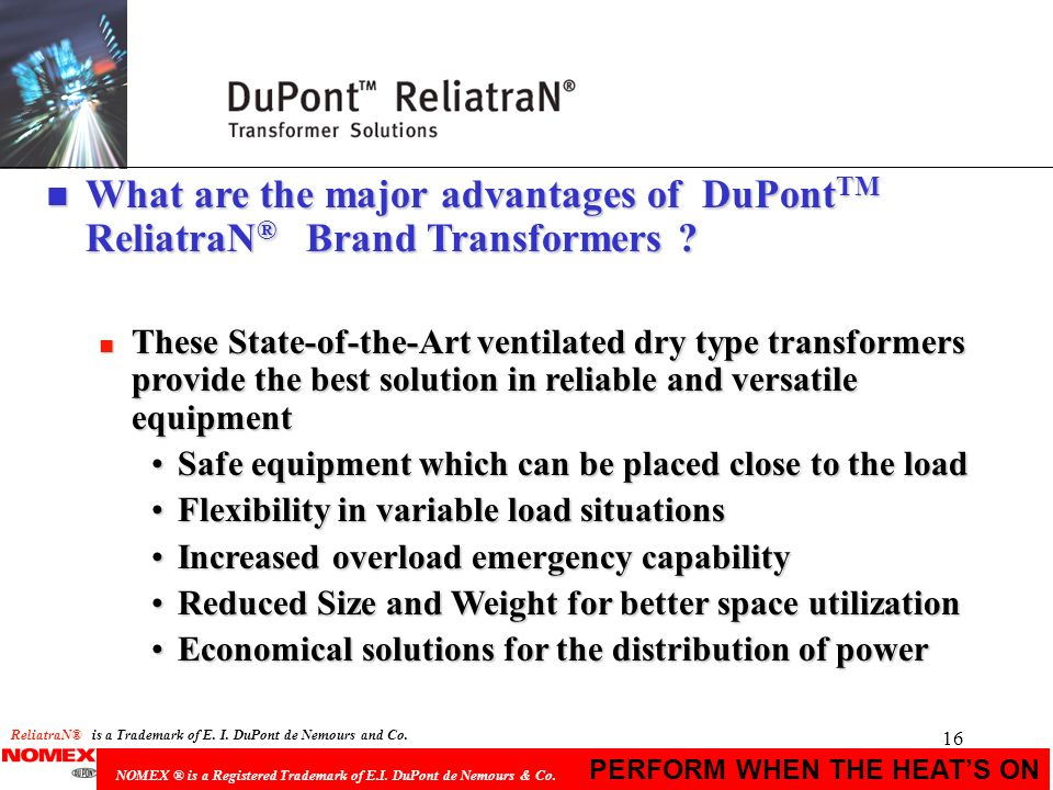 What are the major advantages of DuPontTM ReliatraN® Brand Transformers