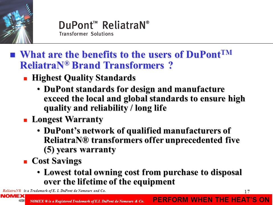 What are the benefits to the users of DuPontTM ReliatraN® Brand Transformers