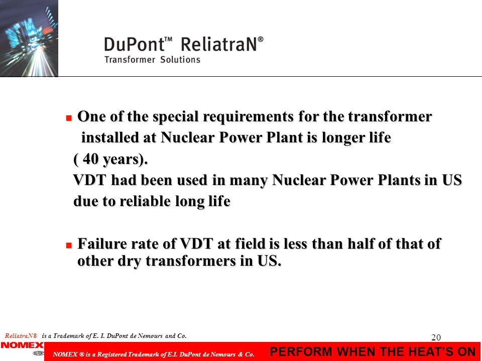 One of the special requirements for the transformer