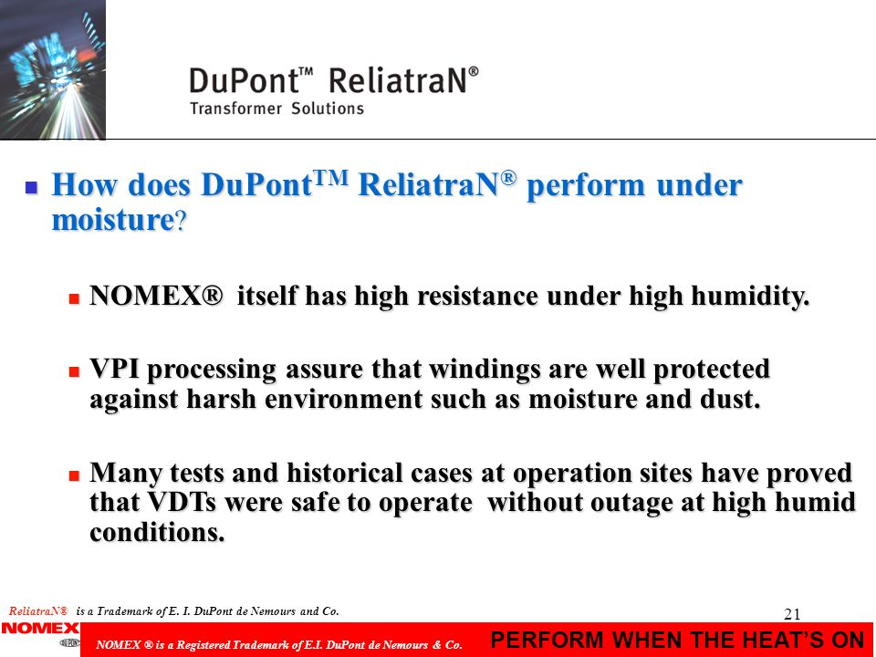 How does DuPontTM ReliatraN® perform under moisture