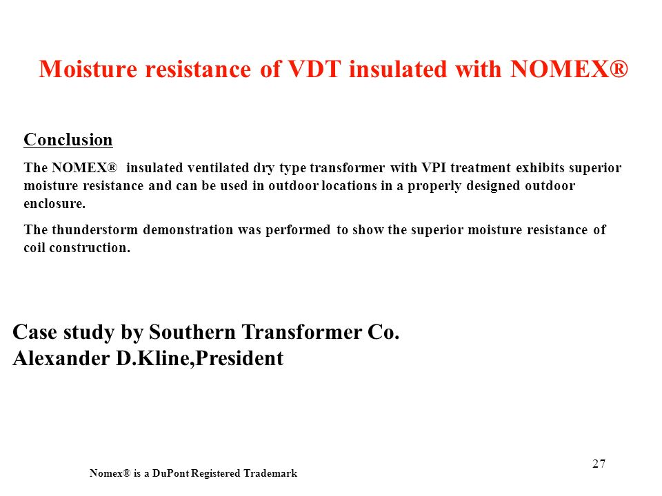 Moisture resistance of VDT insulated with NOMEX®