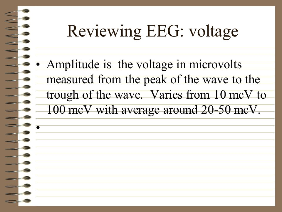 Reviewing EEG: voltage