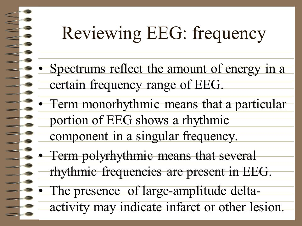 Reviewing EEG: frequency