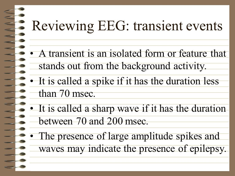 Reviewing EEG: transient events