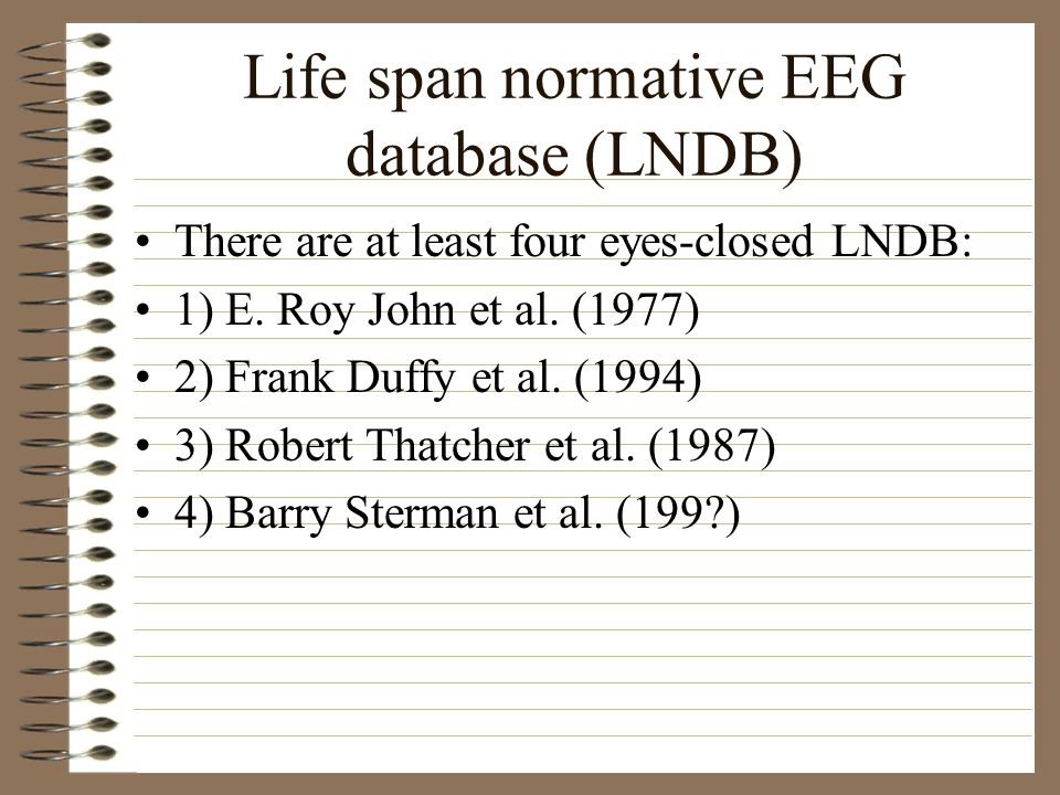 Life span normative EEG database (LNDB)