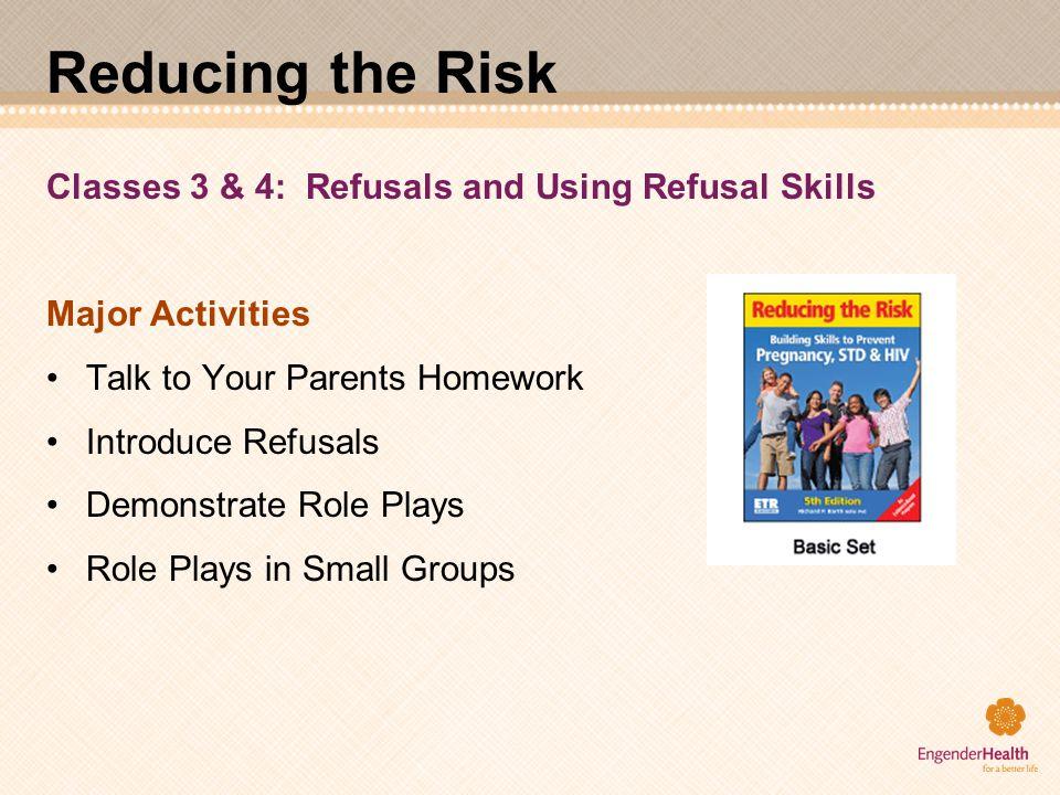 Reducing the Risk Classes 3 & 4: Refusals and Using Refusal Skills
