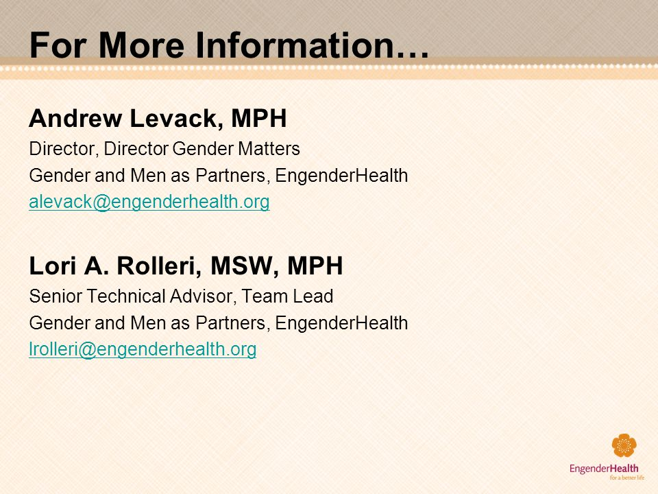 For More Information… Andrew Levack, MPH Lori A. Rolleri, MSW, MPH