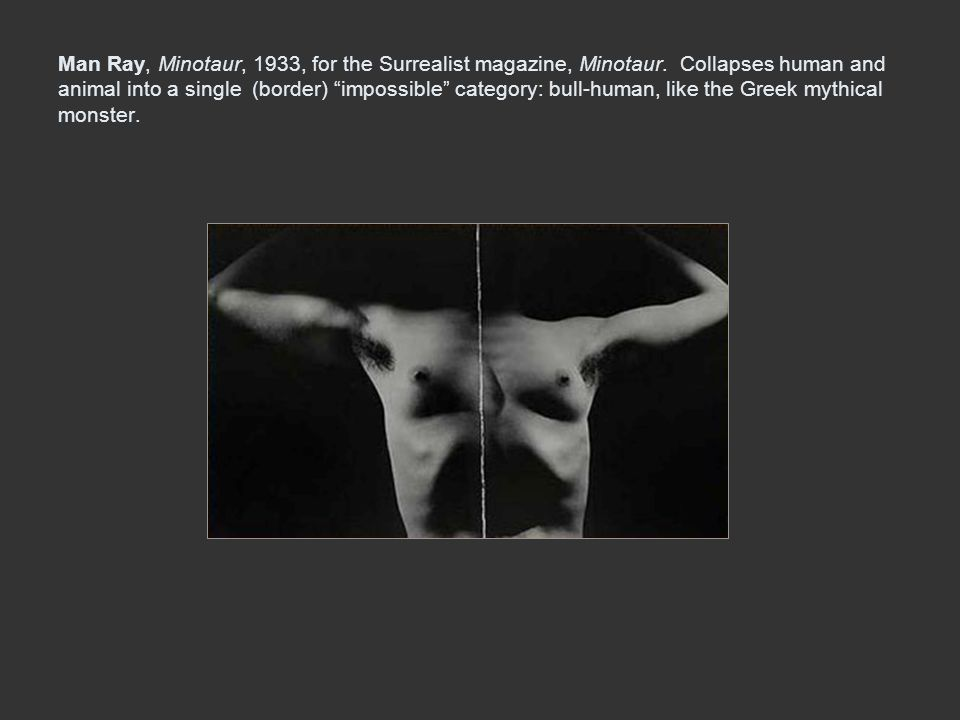 Man Ray, Minotaur, 1933, for the Surrealist magazine, Minotaur