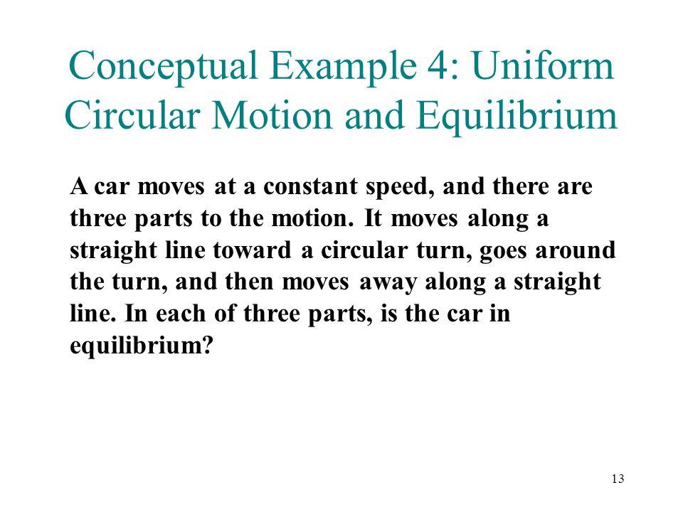 Conceptual Example 4: Uniform Circular Motion and Equilibrium