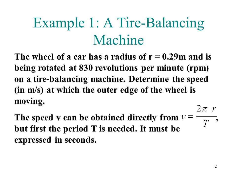 Example 1: A Tire-Balancing Machine