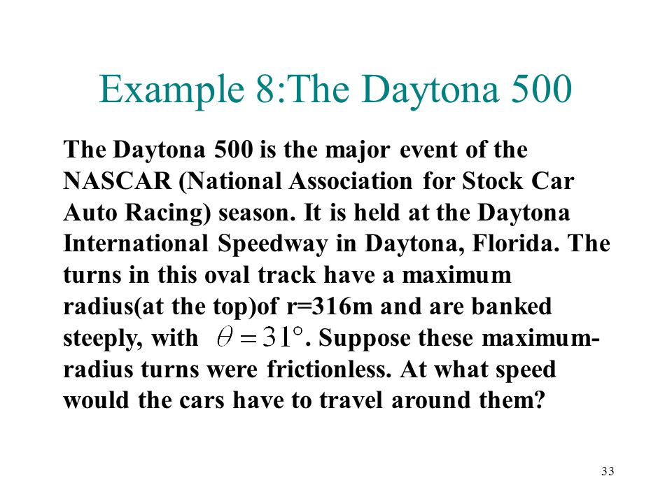 Example 8:The Daytona 500
