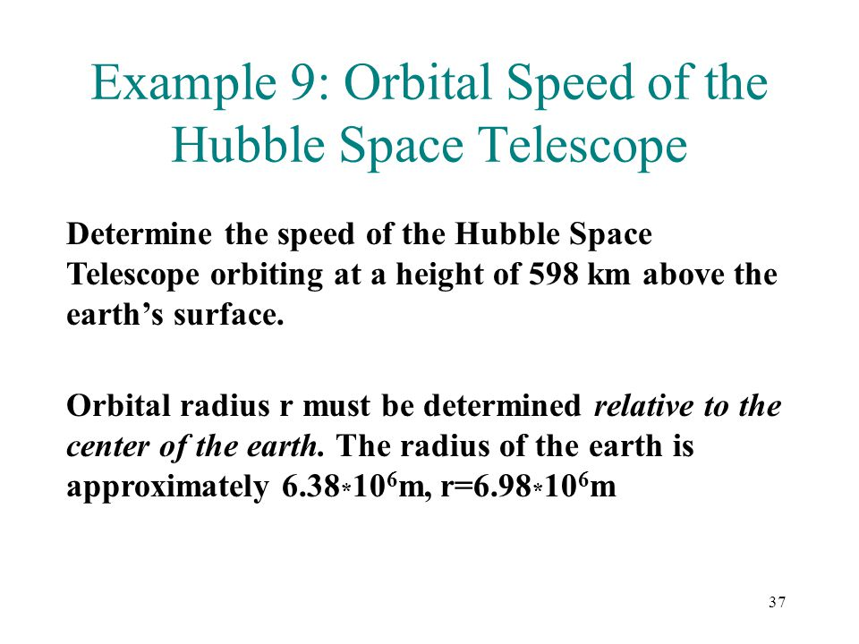 Example 9: Orbital Speed of the Hubble Space Telescope