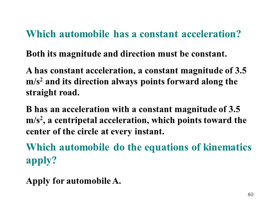 Which automobile has a constant acceleration