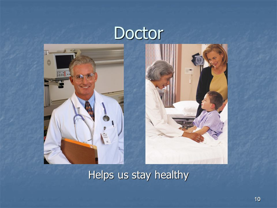 Doctor Helps us stay healthy