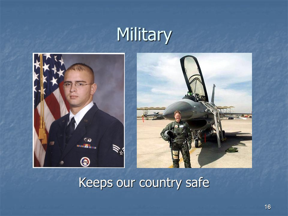 Military Keeps our country safe