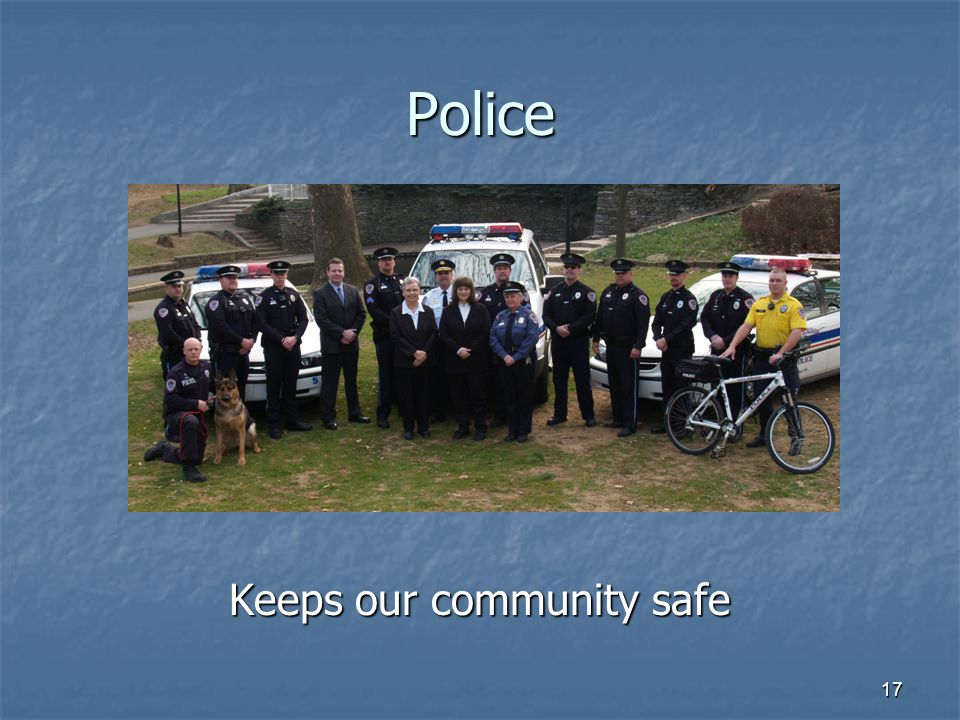 Keeps our community safe