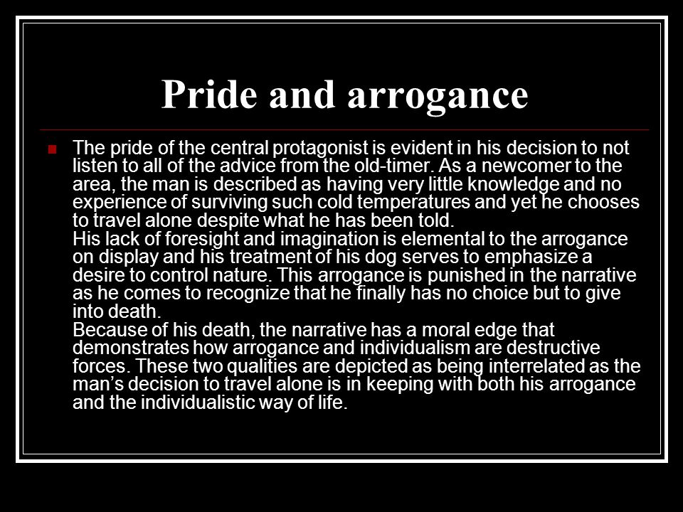 Pride and arrogance