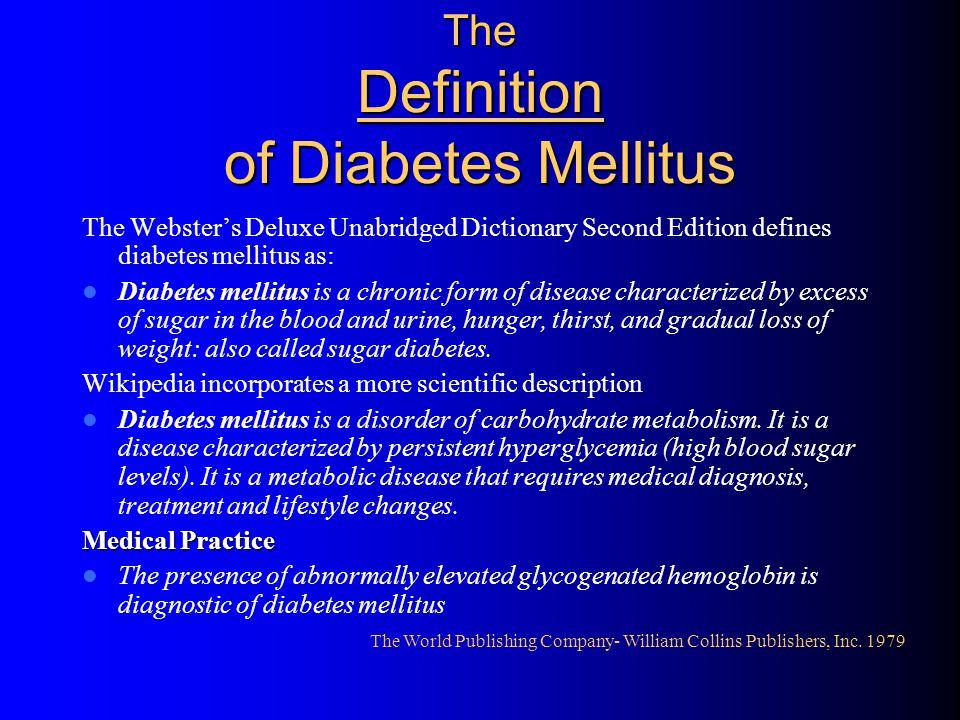 The Definition of Diabetes Mellitus
