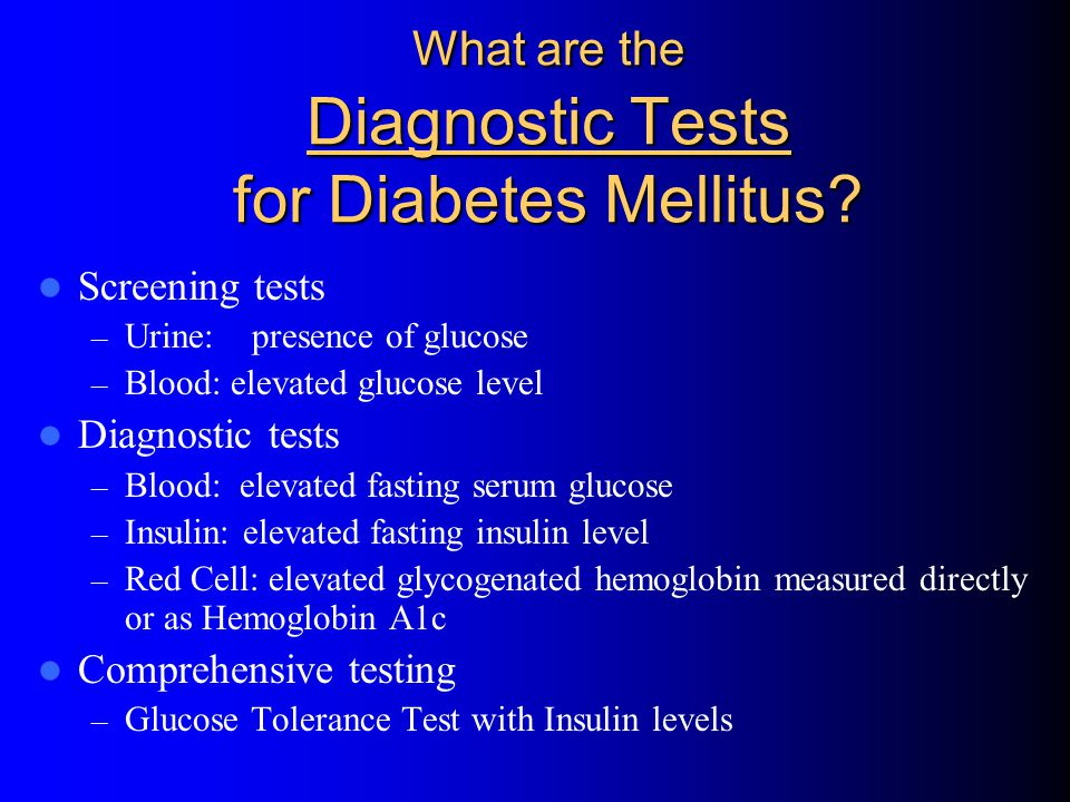 What are the Diagnostic Tests for Diabetes Mellitus