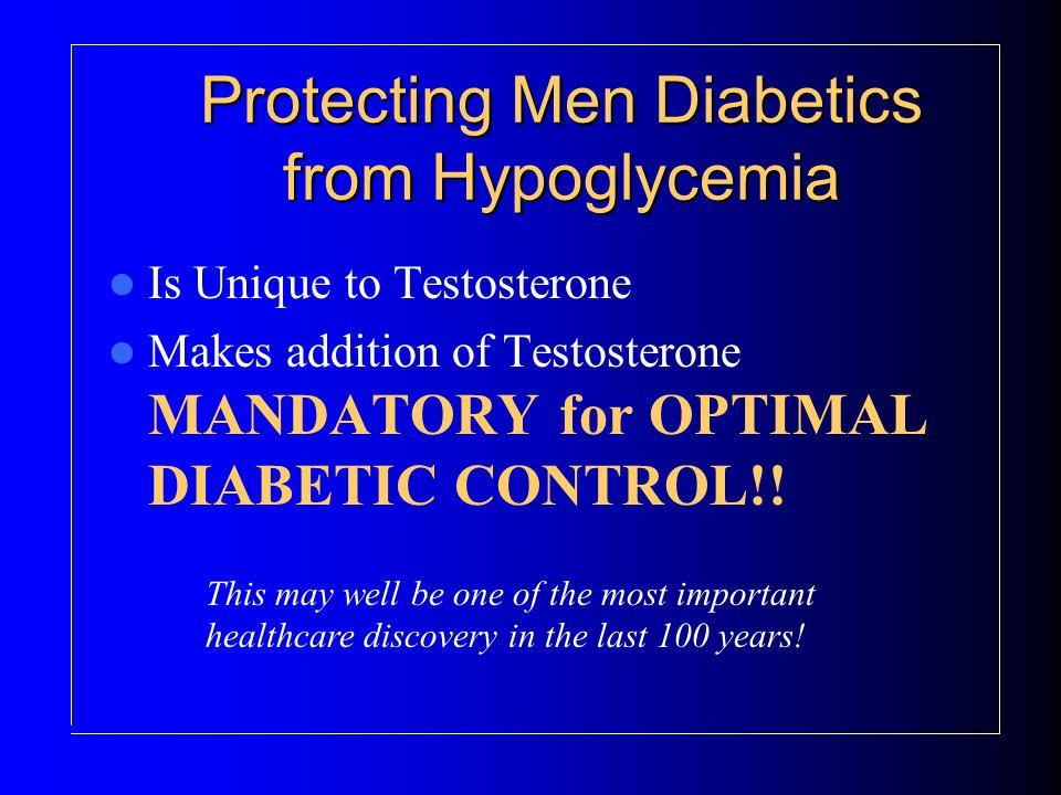 Protecting Men Diabetics from Hypoglycemia