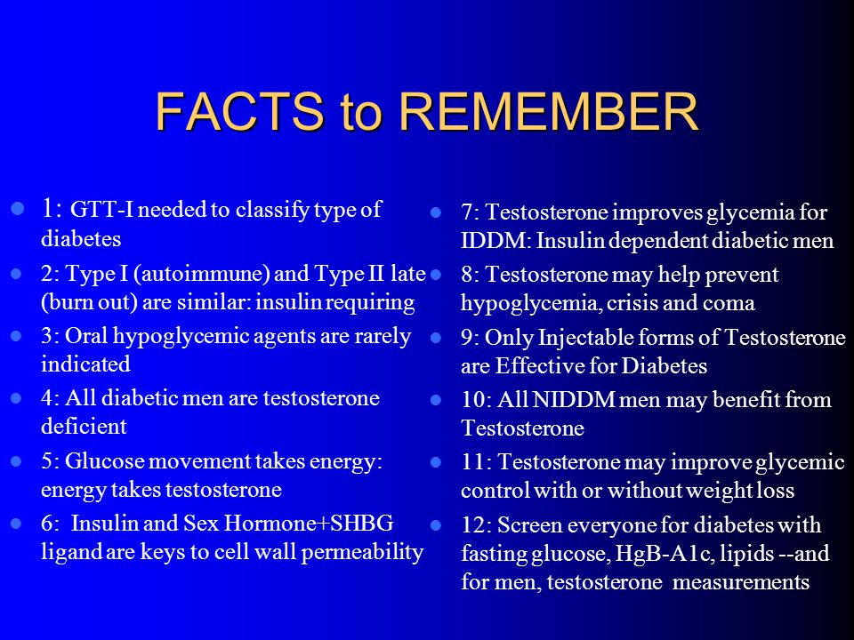 FACTS to REMEMBER 1: GTT-I needed to classify type of diabetes