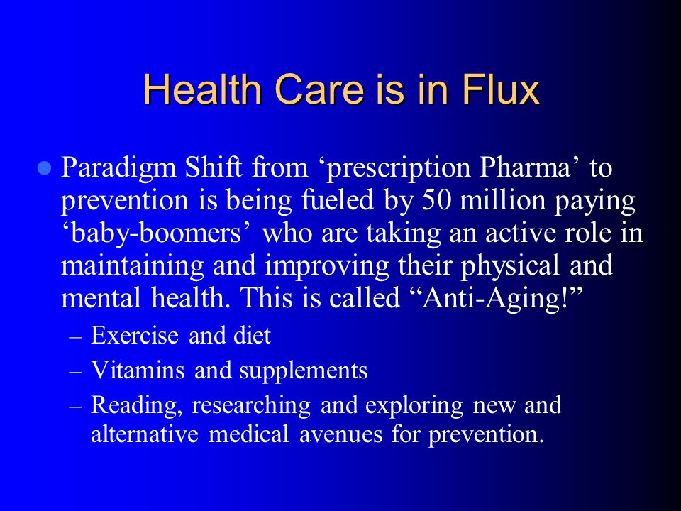 Health Care is in Flux
