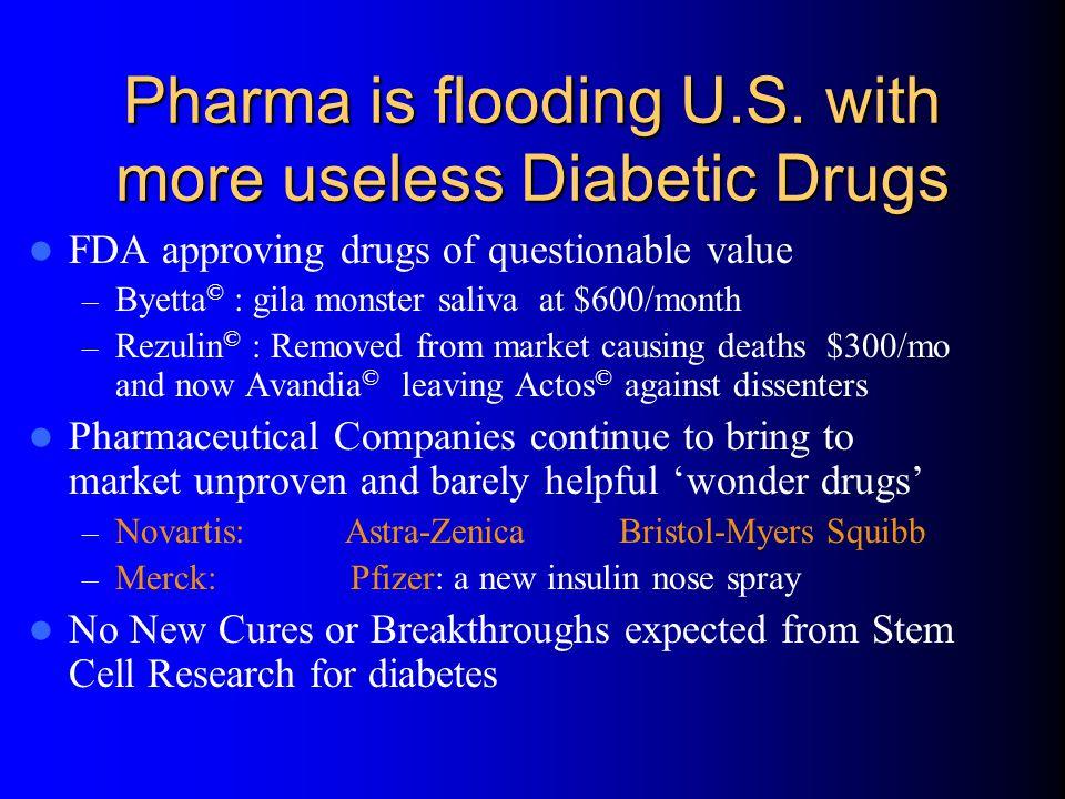 Pharma is flooding U.S. with more useless Diabetic Drugs