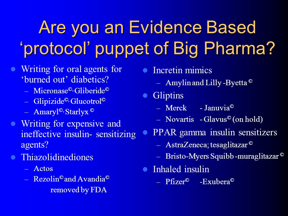 Are you an Evidence Based 'protocol' puppet of Big Pharma