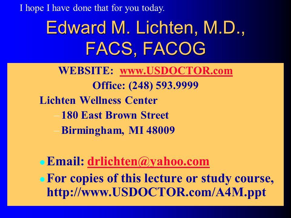 Edward M. Lichten, M.D., FACS, FACOG