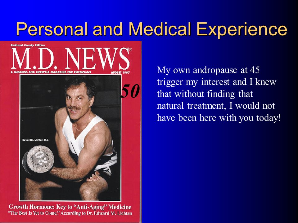 Personal and Medical Experience