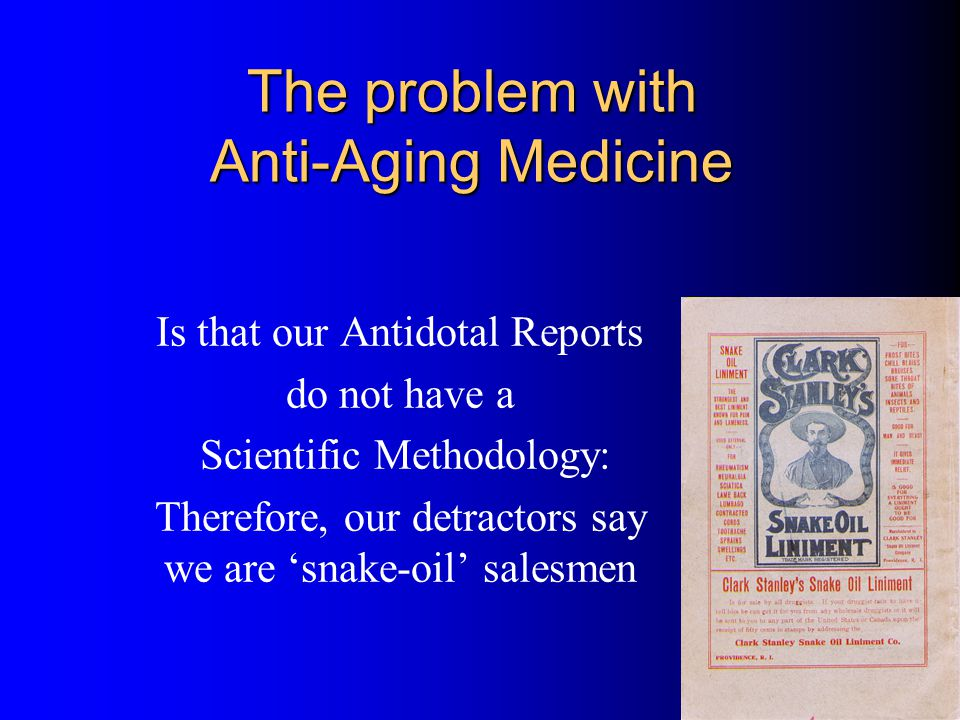 The problem with Anti-Aging Medicine